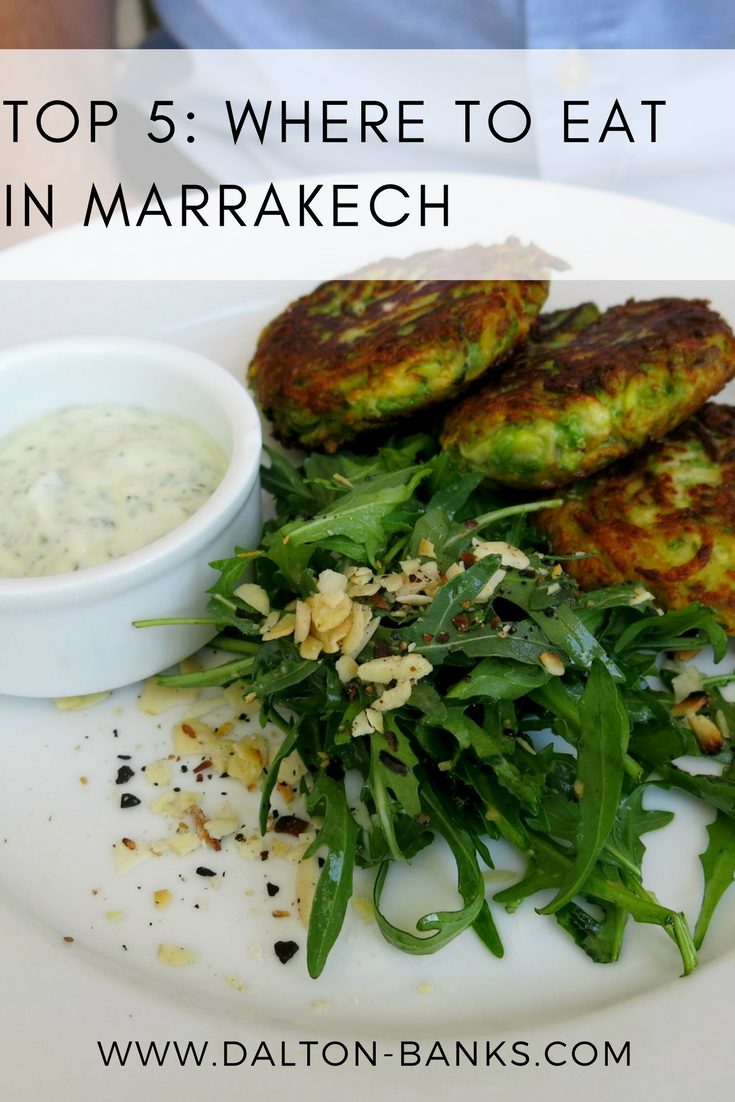 The Top 5 Places to Eat in Marrakech