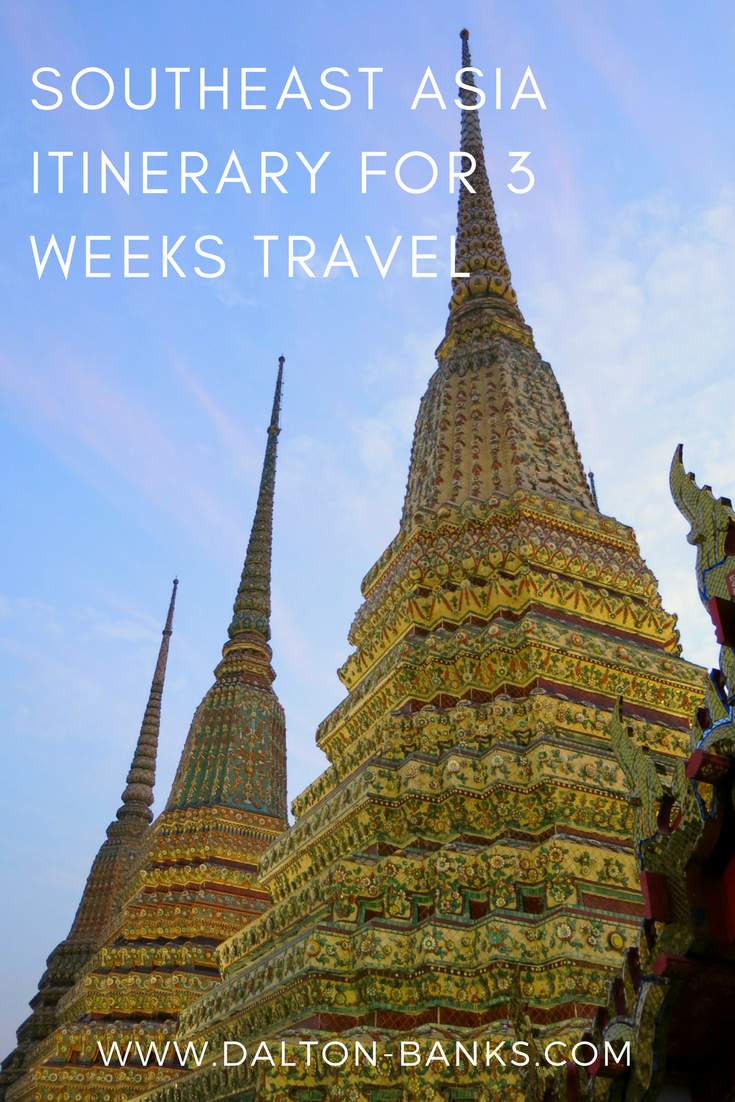 Itinerary ideas for 3 weeks in Southeast Asia.