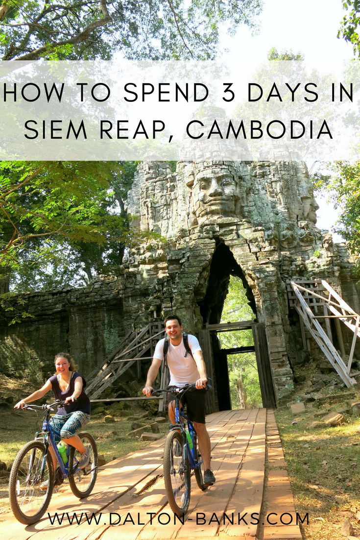 How to spend 3 days in Siem Reap in Cambodia. It's not all about the temples!