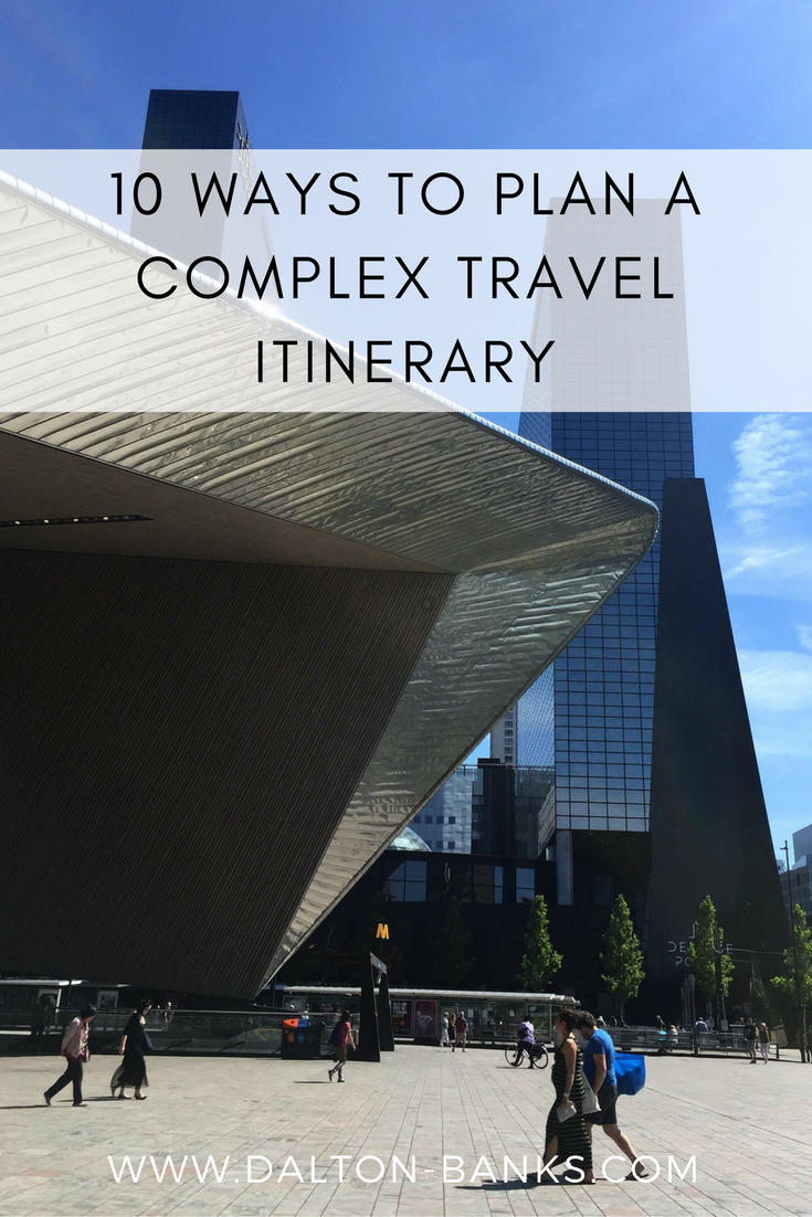 Tip on how to plan a complex travel itinerary. Travel planning. Travel tips.