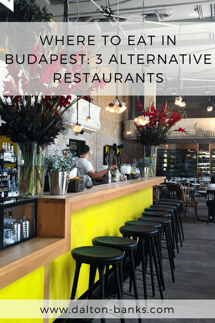 Where to eat in Budapest. 3 alternative restaurants.