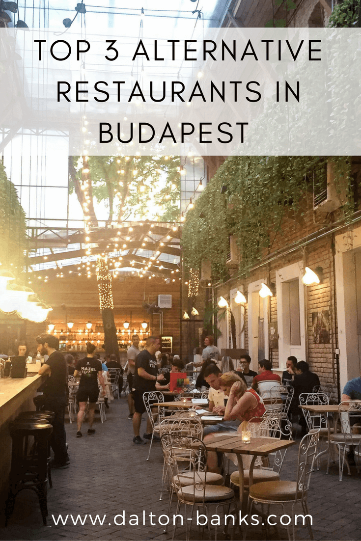 Top 3 Alternative Restaurants in Budapest