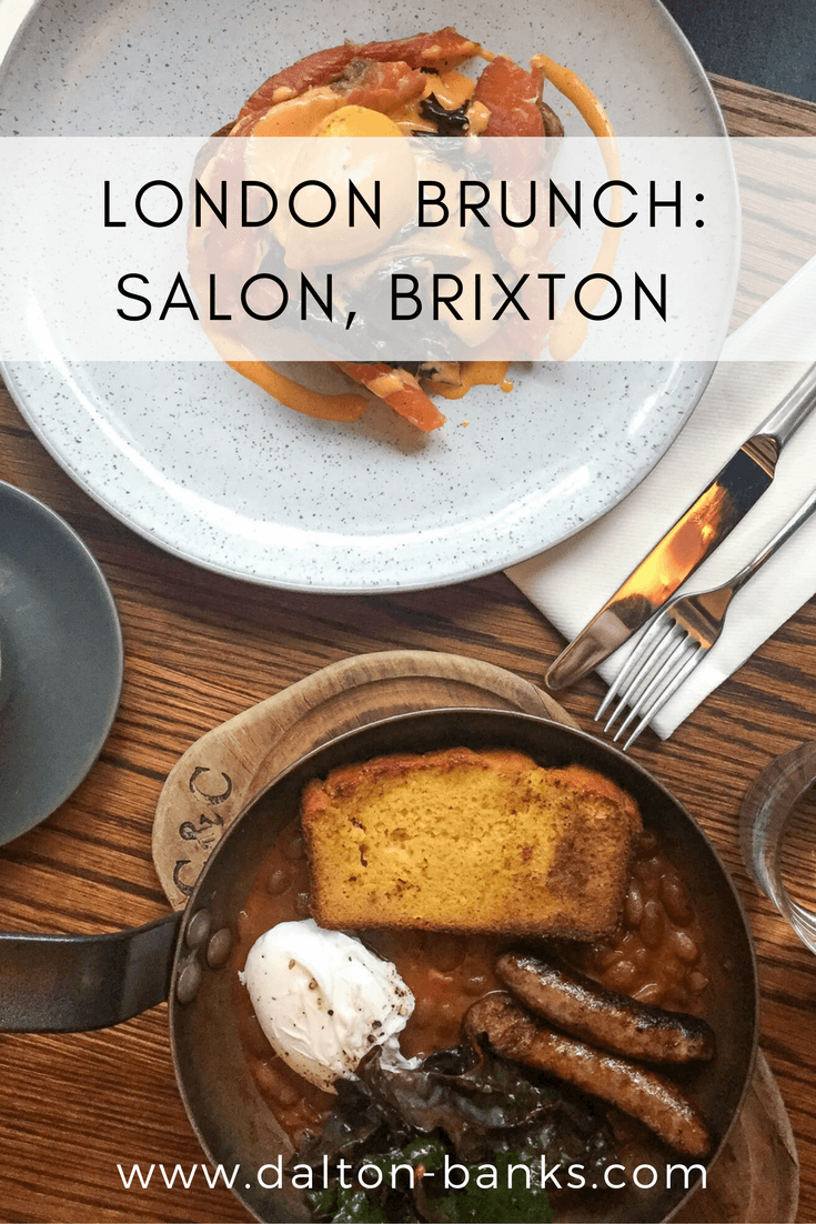 London Brunch | Salon in Brixton needs to be on your London brunch list. The simple menu has the best eggs royal and the homemade nutella on warm banana bread was incredible!