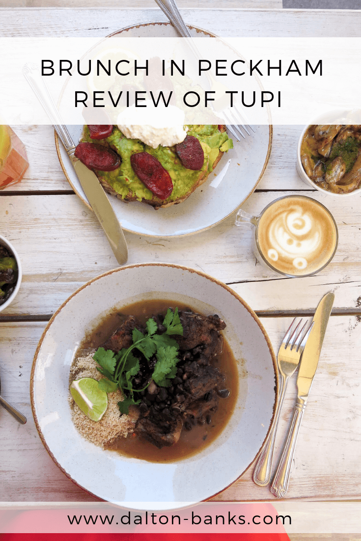 Review of Tupi on Rye Lane. A great place for brunch in Peckham.